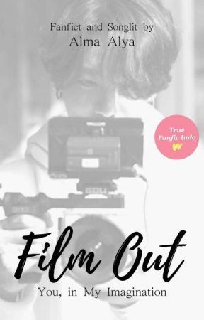 Film Out : You, in My Imagination by putriaac