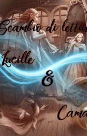 Scambio di letture di Lucille e Camael by Camael_Virtus