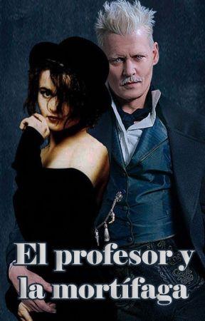 El profesor y la mortífaga by bellatrixfan