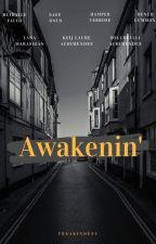 Awakenin' by FREAKINDESY