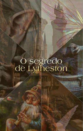 O Segredo de Lytheston by gzcattack