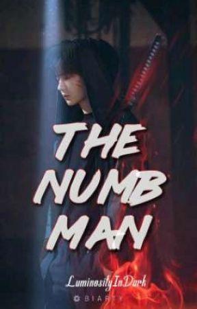 THE NUMB MAN by LuminosityInDark