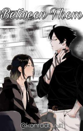 Between them | [Suna × Kenma × leitora] by konradt_yuri