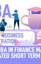 Scope of MBA in Financial Management and Related Short Term Courses by cheggindias