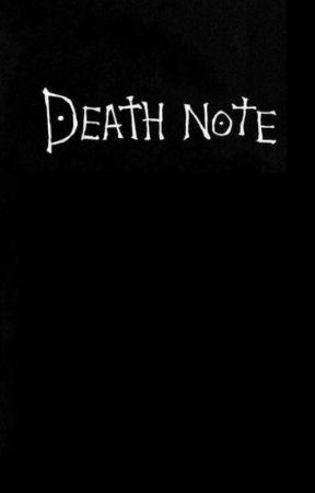 DEATH NOTE | Fanfiction by cornflakesvibez