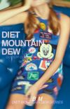 DIET MOUNTAIN DEW - Gossip Girl (book one) (COMPLETE) cover