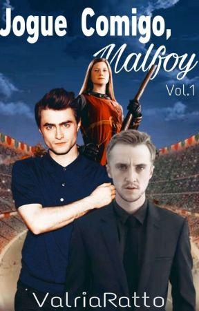 Jogue comigo, Malfoy_Vol.1  //Drarry by ValriaRatto