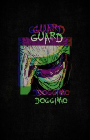 guard (Yandere JJK x Gender-Neutral Child Reader) by Doggimo