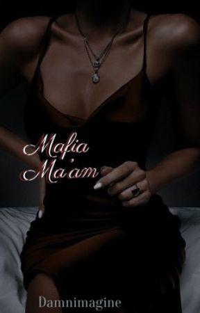Mafia Ma'am by Damnimagine