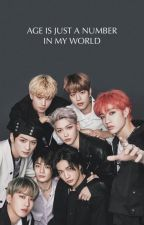 Age is just a number in my world. (Stray kids x Reader) by Chishiya1