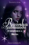 Rainha do Submundo - O demônio e a Bruxa [Respostando] cover