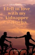 I fell in love with my kidnapper  by lillychacha45