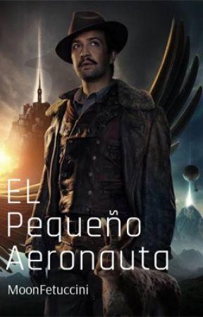 El Pequeño Aeronauta by MoonFetuccini