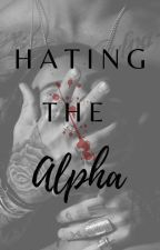 Hating The Alpha by seharsajjadq235