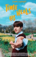 Time Heals Us/Short Story/ by Crystal_crybaby04