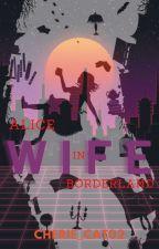 𝗪 𝗜 𝗙 𝗘 || Chishiya x Reader x Niragi || by Cherie_Cat02