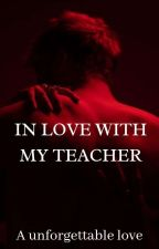 In love with my teacher door Just_elisexx