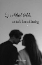 It is much more than friendship by yeahitsreni