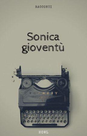 Sonica gioventù by Howl1984