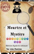 Meurtre et Mystère (Édition: signes zodiaques) Version Française par Aiko_TheAlien