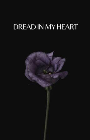 DREAD IN MY HEART ; N. CLARK by astraverses
