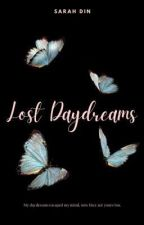 Lost Daydreams||Poetry and Short Stories Collection by _sarah_din_