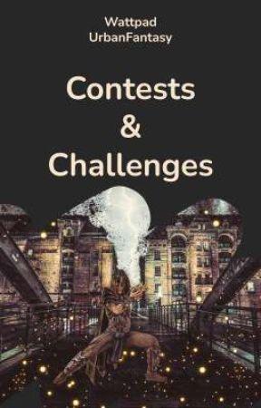 WattpadUrbanFantasy: Contests & Challenges by WattpadUrbanFantasy