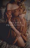 Maldita Prostituta [TERMINADA✅] cover