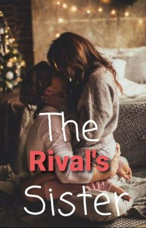 The Rival's Sister by writer_singh