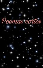 Poemas cortos  by studynic