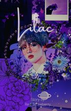 Lilac || KTH Fanfic by red_strawberry1230