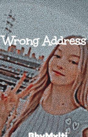 Wrong Address ||Stemily|| by BbyMxlti