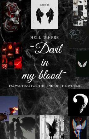 ~Devil in my blood~ by Ducky_cb97