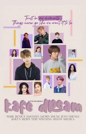 KAFE DREAM | NCT DREAM by Mahaera