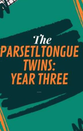 The Parseltongue Twins:Year Three by AmbroseCalix_1998