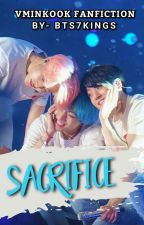 SACRIFICE ✓ by BTS7KINGS