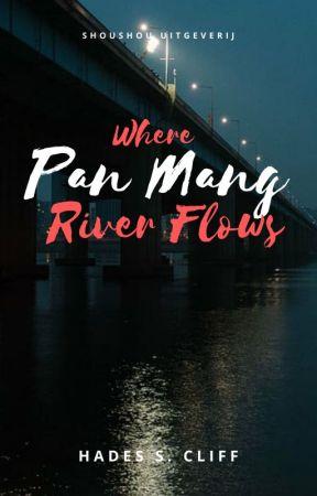 Where Pan Mang River Flows (English) by hadescliff