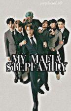 MY MAFIA STEPFAMILY by snehanju