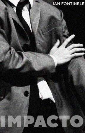 IMPACTO  (Romance Gay) by IanFontinele