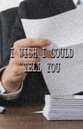 I Wish I Could Tell You || Aaron Hotchner x OC by cannedzucchini