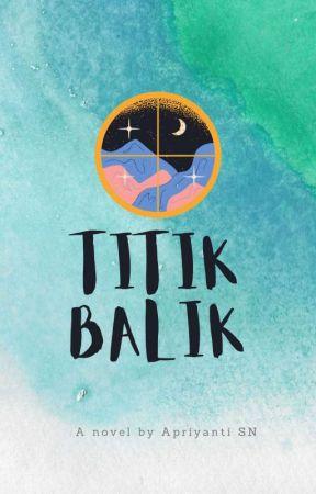 Titik Balik (.) by AntiSN