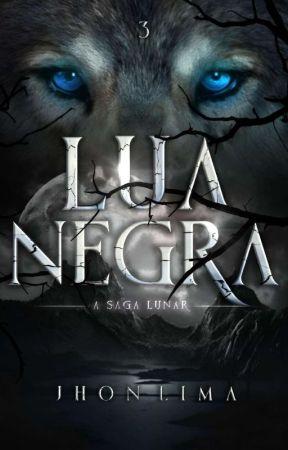 A Saga Lunar: Lua Negra - Livro Três by Boy_whatever
