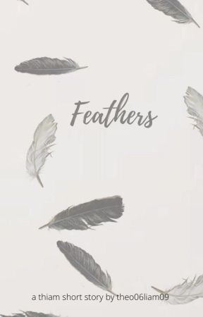 Feathers (Thiam) by theo06liam09