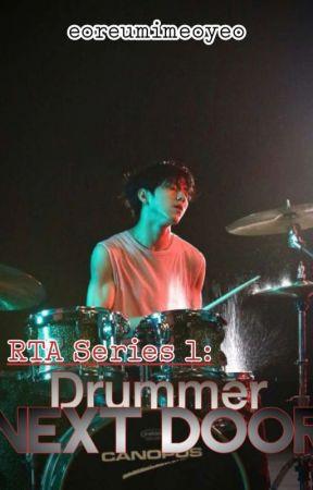 RTA Series 1: Drummer Next Door by eoreumimeoyeo