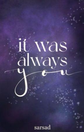 it was always you by sarsad