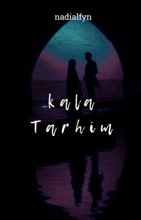Kala Tarhim by nadialfyn_