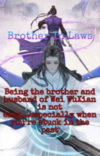Brother in Laws ||Mo Dao Zu Shi|| cover