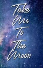 Take me to the Moon by Bimmieyy