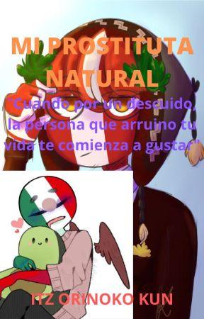 Mi prostituta natural (PerMex) by F4ke-OriKun