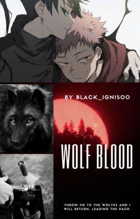 Wolf Blood - Fushiguro x Itadori |AU| by Black_Ignis00